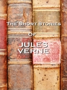The Short Stories of Jules Verne (eBook)